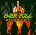 CDOverkill / Fuck You And The Some / Feel The Fire