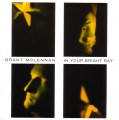 CDMcLennan Grant / In Your Bright Ray