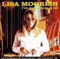 CDMoorish Lisa / I`ve Gotta Have It All