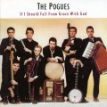 CDPogues / If I Should Fall From Grace With God