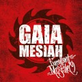 CDGaia Mesiah / Excellent Mistake / Digipack