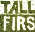 CDTall Firs / Tall Firs
