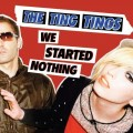 CDTing Tings / We Started Nothing