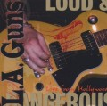 CDL.A.Guns / Loud And Dangerous