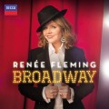 CDFleming Renée / Renee Fleming / Broadway