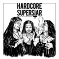 CDHardcore Superstar / You Can't Kill My Rock n'Roll