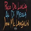 CDDeLucia/DiMeola/McLaughlin / Guitar Trio