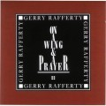 CDRafferty Gerry / On A Wing & Prayer