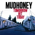 LPMudhoney / Tomorrow Hit Today / Vinyl / Coloured