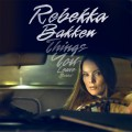 CDBakken Rebekka / Things You Leave Behind