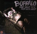CDBuffalo / Only Want You For Your Body / Digipack
