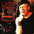 CDGrosvenor Luther / If You Dare