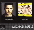 2CDBublé Michael / Nobody But Me / Crazy Love / 2CD