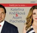 CDKněžíková Kateřina & Plachetka Adam / Každý jen tu svou...