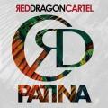 LPRed Dragon Cartel / Patina / Vinyl