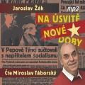 2CDŽák Jaroslav / Na úsvitě nové doby / Miroslav Táborský / Mp3 / 2CD