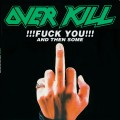 CDOverkill / Fuck You And The Some