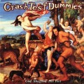 LPCrash Test Dummies / God Shuffled His Feet / Vinyl / Coloured