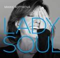 CDRottrová Marie / Lady Soul / Digipack