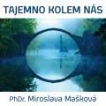 CDMašková Miroslava / Tajemno kolem nás / MP3
