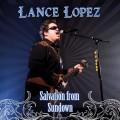 CDLopez Lance / Salvation From Sundown