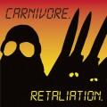 CDCarnivore / Retaliation / Reedice 2018