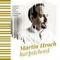 CDHroch Martin / Harpsichord