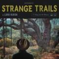 2LPLord Huron / Strange Trails / Vinyl / 2LP