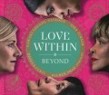 CDLove Within / Beyond / Turner T. / Curti R. / Digibook