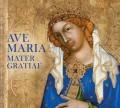 CDAve Maria Mater Gratiae / Ave Maria Mater Gratiae