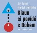 CDSuchý Jiří / Klaun si povídá s Bohem / Mp3