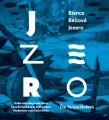 CDBellová Bianca / Jezero / Tereza Hofová / Mp3