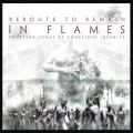 CDIn Flames / Rerourte To Remain (Reissue)