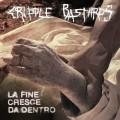 CDCripple Bastards / La Fine Cresce Da Dentro