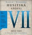 3CDVondruška Vlastimil / Husitská epopej VII. / Za časů.. / 3CD