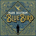 CDDeutrom Mark / Blue Bird / Digipack
