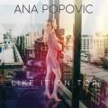 CDPopovic Ana / Like It On Top / Digipack
