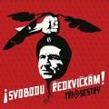LPTři sestry / Svobodu ředkvičkám! / Vinyl