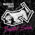 CDMassive Ego / Beautiful Suicide