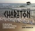 2CDCharitón / O věrné lásce statečného Chairea a sličné Kallirhoy