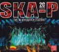CD/DVDSka-P / Live In Woodstock Festival / CD+DVD / Digipack