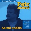 CDSpálený Petr / Až mě andělé