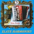 CDZlaté harmoniky / Trio švejk / 3 /