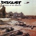 CDDisgust / A World Of No Beauty / Digipack
