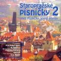 CDVarious / Staropražské písničky 2
