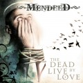 CDMendeed / Dead Live By Love / Digipack
