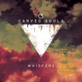 CDCarved Souls / Whispers