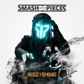 LPSmash Into Pieces / Rise And Shine / Vinyl