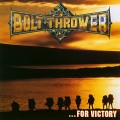 CDBolt Thrower / ...for Victory