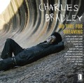CDBradley Charles / No Time For Dreaming